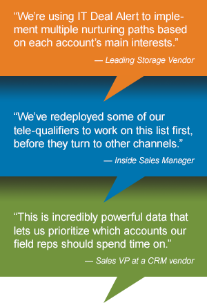 Customer quotes about TechTarget IT Deal Alert