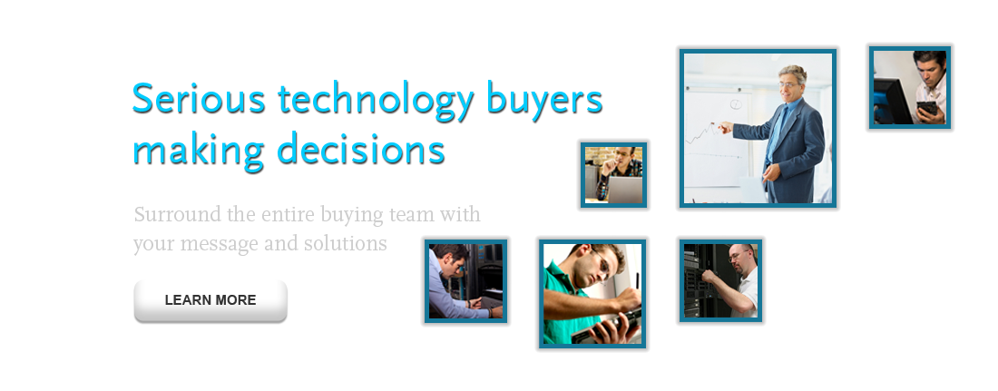 Serious technology buyers making decisions